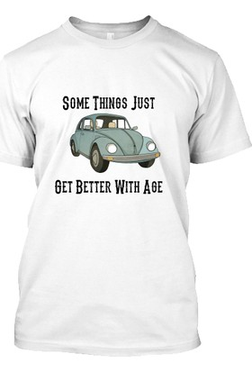 XukX Some Things Just Get Better With Age T-Shirt