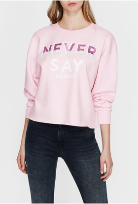 Mavi Never Say Baskılı Pembe Sweatshirt