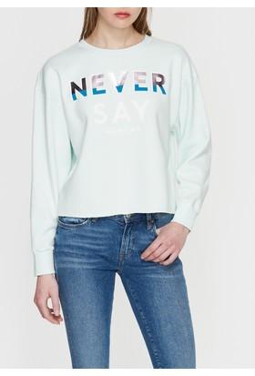 Mavi Never Say Baskılı Yeşil Sweatshirt