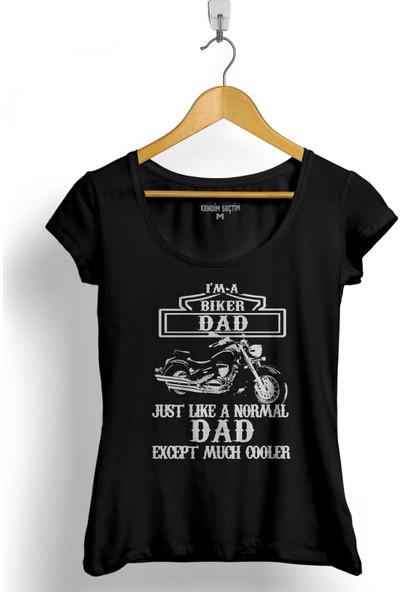 Kendim Seçtim I Am A Biker Dad Motorcycle Motosiklet Hoodie Kadın Tişört