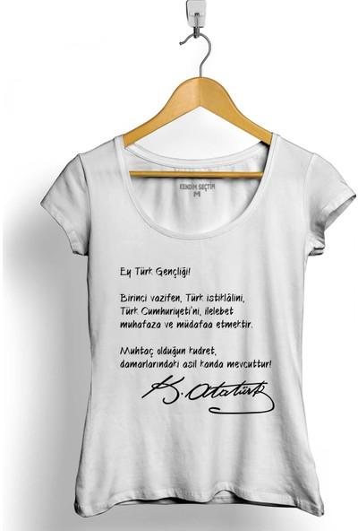 Kendim Seçtim Ey Türk Gençliği Gençliğe Hitabe Atatürk Kadın Tişört