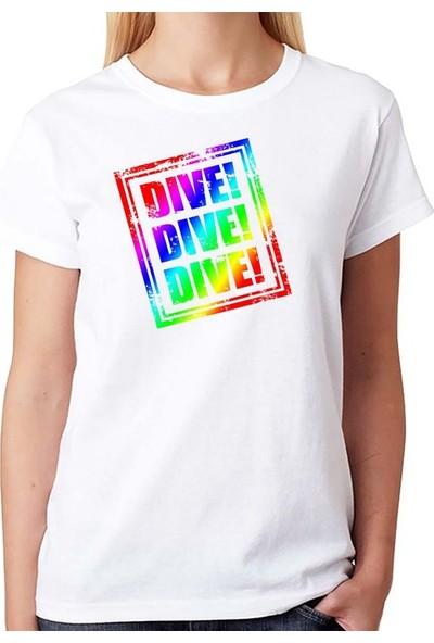 Scubapromo Dive Dive Dive Scuba Dalış Bayan Tişört