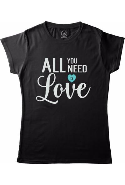 Art T-Shirt All You Need İs Love Kadın T-Shirt