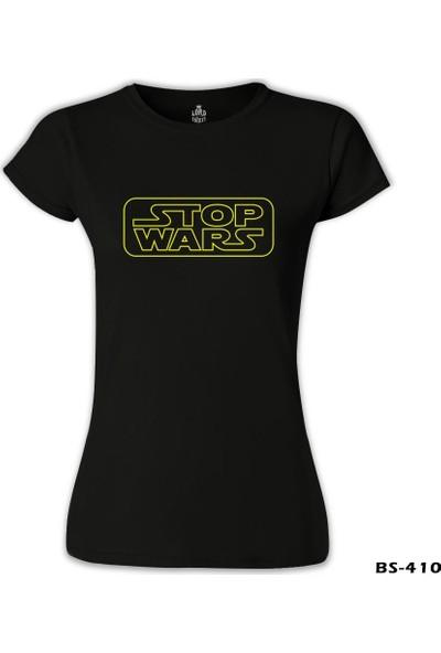 Lord T-Shirt Stop Wars Siyah Kadın T-Shirt