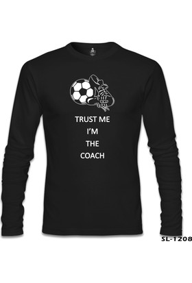 Lord T-shirt Trust Me I'M The Coach Siyah Erkek Sweatshirt