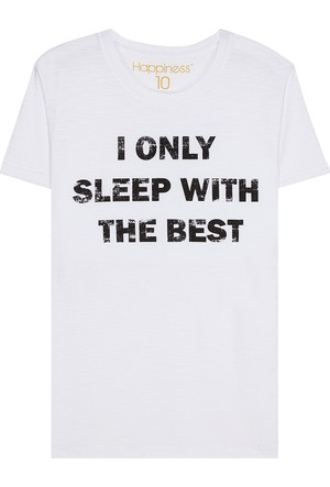 Happiness I Only Sleep With The Best T-Shirt16011