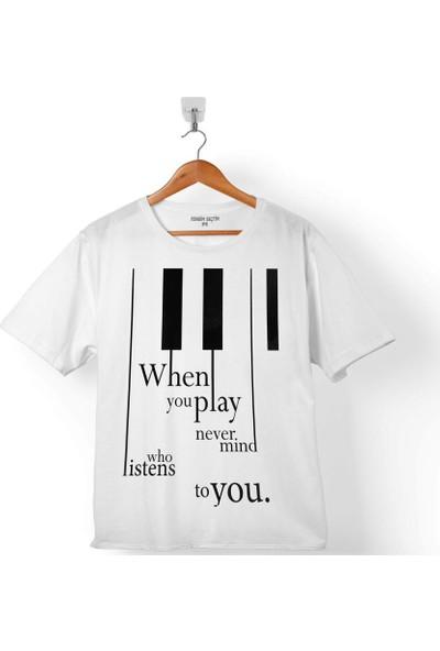 Kendim Seçtim When You Play Never Mınd Who Listens Piyano Çocuk T-Shirt