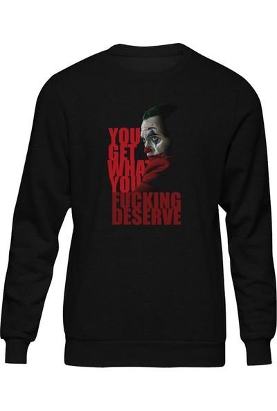 Fandomya Joker Deserve Siyah Sweatshirt