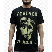 Thug Life Forever Thug Life