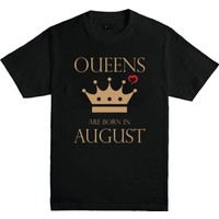 Kilde Quens Are Born İn August Erkek Tshirt