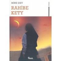 Rahibe Kety-Mine Dev