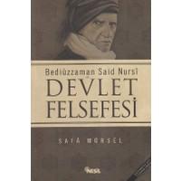 Bediüzzaman Said Nursi Ve Devlet Felsefesi-Safa Mürsel