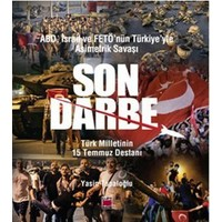 Son Darbe: Abd, İsrail Ve Fetö'Nün Türkiye'Yle Asimetrik Savaşı