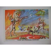 Türk Bayrağının Doğuşu Poster 35*50Cm