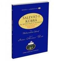 Salevat-ı Kübra (En Büyük Salat-ü Selamlar)