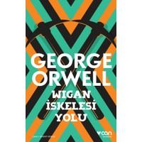 Wigan İskelesi Yolu - George Orwell