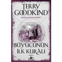 Büyücünün İlk Kuralı Kısım1: Doğruluk Kılıcı Serisi 1 - Terry Goodkind