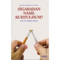 Sigaradan Nasıl Kurtuldum