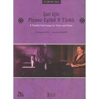 Şan İçin Piyano Eşlikli 9 Türkü