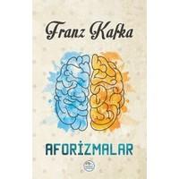 Aforizmalar: Franz Kafka - Franz Kafka