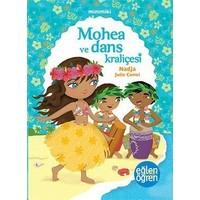 Minimiki: Mohea Ve Dans Kraliçesi