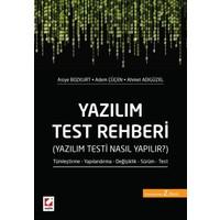 Yazılım Test Rehberi (Yazılım Testi Nasıl Yapılır)