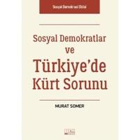 Sosyal Demokratlar Ve Türkiye'De Kürt Sorunu
