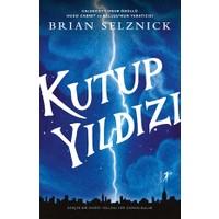 Kutup Yıldızı - Brian Selznick