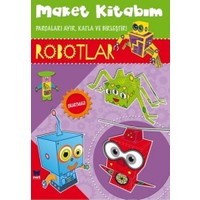 Maket Kitabım: Robotlar