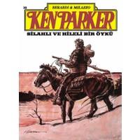 Ken Parker Altın Seri Sayı:20 Silahlı ve Hileli Bir Öykü