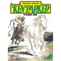 Ken Parker Altın Seri Sayı:48 Vahşi Irk