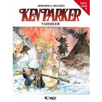 Ken Parker Özel Seri Sayı:5 Vahşiler