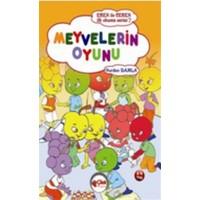 Eren ile Ceren - İlk Okuma Serisi - Meyvelerin Oyunu