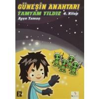 Güneşin Anahtarı 4. Kitap : Yamyam Yıldız