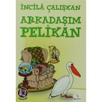 Arkadaşım Pelikan