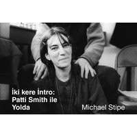 İki Kere İntro : Patti Smith İle Yolda