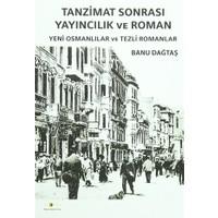 Tanzimat Sonrası Yayıncılık ve Roman