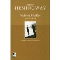 Kadınsız Erkekler Bütün Eserleri 4-Ernest Hemingway
