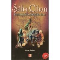 Şah-ı Cihan Fatih Sultan Mehmed Han