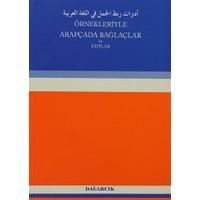 Örnekleriyle Arapçada Bağlaçlar ve Yapılar
