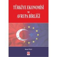 Türkiye Ekonomisi ve Avrupa Birliği