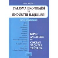 Çalışma Ekonomisi ve Endüstri İlişkileri - Taner Akçacı