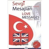 Sevgi Mesajları - Love Messages / Türkçe-İngilizce / İngilizce-Türkçe