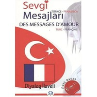 Sevgi Mesajları - Des Messages D'Amour / Türkçe - Fransızca / Fransızca-Türkçe
