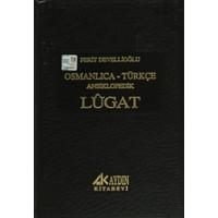 Osmanlıca - Türkçe Ansiklopedik Lugat