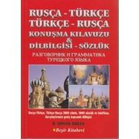 Rusça-Türkçe / Türkçe-Rusça Konuşma Kılavuzu - Dilbilgisi - Sözlük - B. Orhan Doğan