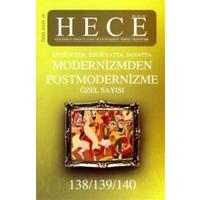 Hece Aylık Edebiyat Dergisi Modernizmden Postmodernizme Özel Sayısı: 16 - 138/139/140
