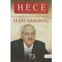 Hece Aylık Edebiyat Dergisi Diriliş Sezai Karakoç Özel Sayısı: 5 - 73