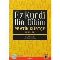 Ez Kurdi Hin Dibim - Pratik Kürtçe Derleri