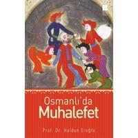 Osmanlı'Da Muhalefet